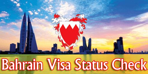 Bahrain Visa Status check
